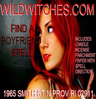Wild Witches Wiccan TO GET A BOYFRIEND Spell