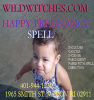 Wild Witches Wiccan HAPPY PREGNACY Spell